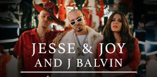 Jesse y Joy le meten al reggaeton con J Balvin