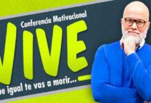 La conferencia que te impulsa a vivir porque igual te vas a morir